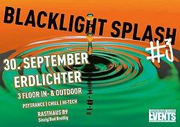 Party Flyer Erdlichter beim Blacklight Splash #3 im Rasthaus B9 30 Sep '17, 22:00