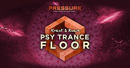 Party Flyer Kraut & Ruam Psy Trance Floor am Pressure Festival 28 Oct '17, 21:00