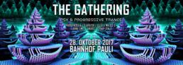 Party Flyer The Gathering • Psy & Progressive Trance • 2017 28 Oct '17, 22:00
