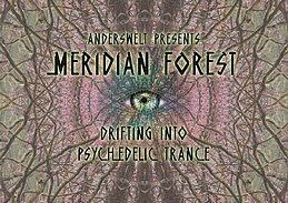 Party Flyer Anderswelt presents / Meridian Forest / Psy-Trance & Chill Out 10 Nov '17, 23:00