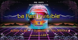 Party Flyer La Red Invisible-Pre Party Chilca Ovni Festival •••The Vjs 2018 18 Nov '17, 19:00