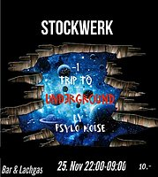 Party Flyer -1 Trip to Underground Stockwerk Opening 25 Nov '17, 22:00