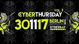 Party Flyer CyberThursday - Vol. 3 30 Nov '17, 23:00