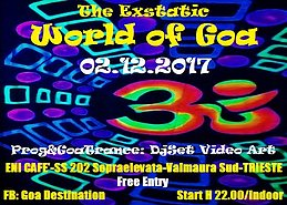 Party Flyer ***THE EXSTATIC WORLD OF GOA*** 2 Dec '17, 22:00