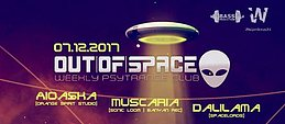 Party Flyer OUT of SPACE ft. Aioaska & Muscaria & Dalilama 7 Dec '17, 22:00