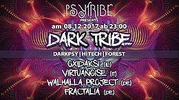 Party Flyer PsyTribe präsentiert: DARK TRIBE mit Oxidaksi & Virtuanoise 8 Dec '17, 23:00