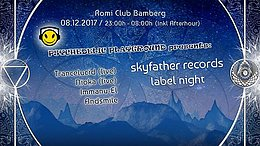 Party Flyer Skyfather Records Label night pres. by Psychedelic Playground 8 Dec '17, 23:00