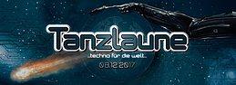 """Party Flyer Tanzlaune """"Techno für die Welt"""" 8 Dec '17, 22:00"""