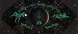 Party Flyer Dark Matter: Solstice rave family gathering 22 Dec '17, 22:00