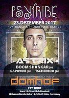 Party Flyer PSY TRIBE mit Astrix & Boom Shankar 23 Dec '17, 23:00