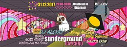 Party Flyer Sunderground Gaychno & Erotica Silvester Party 31 Dec '17, 23:00