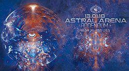 Party Flyer Astral Arena - Addendum ••• C³ 13 Jan '18, 22:00