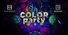 Party Flyer Sabato 13 Gennaio 2018 ☆ COLOR PARTY ☆ Cap Creus second skin ~ Imola 13 Jan '18, 23:00