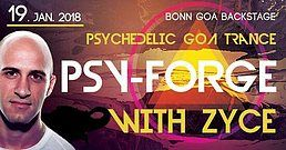 Party Flyer Psy Forge 2018 - Zyce (Live) ॐ Spekta´s B-Day Bash 19 Jan '18, 22:00