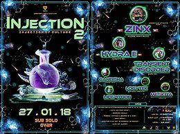 Party Flyer Injection 2 - Injection of Culture - Lifepotion & Piti bday 27 Jan '18, 23:59