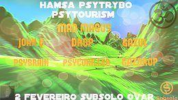 Party Flyer ॐ Hamsá PsyTrybo ● PsyTourism #3 ● ॐ [Subsolo // Ovar] 3 Feb '18, 23:00