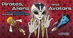 Party Flyer Pirates, Aliens & Avatars w/ Dust & Kularis 9 Feb '18, 01:00