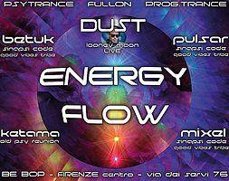 Party Flyer Energy Flow - Goa Psytrance - Welcome Back Dust! 17 Feb '18, 23:30