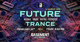 Party Flyer Chillgressive Saigon pres. Future Trance 4 at Basement club 24 Feb '18, 20:00