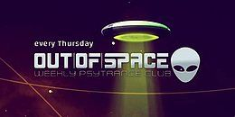 Party Flyer OUT of SPACE zero gravity special 1 Mar '18, 22:00