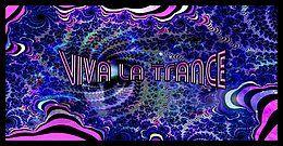 Party Flyer Viva La Trance 9 Mar '18, 22:00