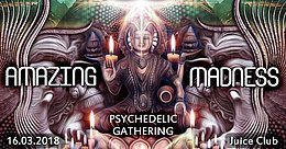 Party Flyer Amazing Madness (Progressive & Psytrance Event) 16 Mar '18, 23:00