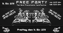 Party Flyer FREE PARTY to FREE PEOPLE @ Tek / Acid / Frenchcore / Hardtechno 16 Mar '18, 22:00