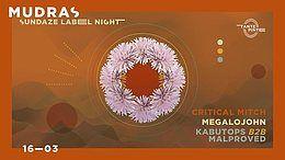 Party Flyer Mudras // Sundaze Label Night 16 Mar '18, 23:00