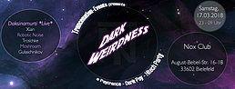 Party Flyer Dark Weirdness (Daksinamurti Live) 17 Mar '18, 23:00