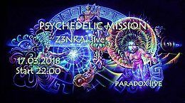 Psychedelic Mission 17 Mar '18, 22:00