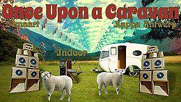Party Flyer Once upon a caravan (Indoor) 1 Jun '18, 21:00