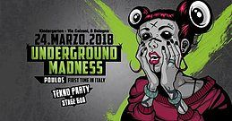 Party Flyer Underground Madness - PoulOs UnclOned live (FR) + After 24 Mar '18, 23:00