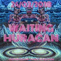 Party Flyer ॐ Waiting Huracan ॐ 2 STAGE + AFTER 24 Mar '18, 22:00