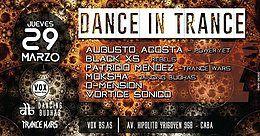 Jueves 29/3 Dance in Trance @Vox (Sotano) - Trance, Hard & Psy 29 Mar '18, 23:59