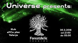 Party Flyer Universe presents: Forestdelic records 30 Mar '18, 21:00