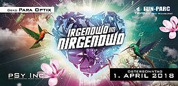 Party Flyer Irgendwo im Nirgendwo 2018 - GOA Festival (18+) 1 Apr '18, 22:00