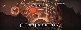Party Flyer Free Planet 2 presented by Galama Records 13 Apr '18, 22:00