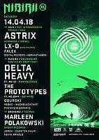 Party Flyer Nibirii XL: Astrix / Delta Heavy, The Prototypes & more 14 Apr '18, 22:00