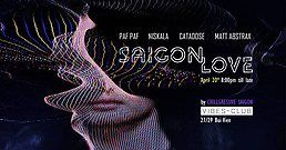 Party Flyer Saigon Love 20 Apr '18, 20:00