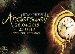 Party Flyer ॐ Anderswelt 1st Anniversary ॐ + Afterhour 28 Apr '18, 23:00