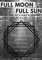 Party Flyer Full Moon Full Sun // Return of Light & Dark 28 Apr '18, 22:00