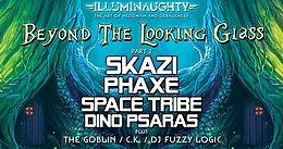 Party Flyer IllumiNaughty presents: Beyond the Looking Glass Pt2, Manchester 28 Apr '18, 22:00