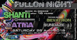 Party Flyer Shanti&Αtma IN Greece Full on night 28 Apr '18, 23:30
