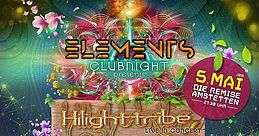 Party Flyer ELEMENTS CLUBNIGHT presents HILIGHT TRIBE 5 May '18, 22:00