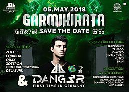 Party Flyer Garmikirata 2018 Dang3r Live 1. TIME IN GERMANY 5 May '18, 22:00