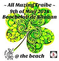 Party Flyer All Muzing Traïbe @ the Beach 9 May '18, 21:00