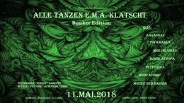 Party Flyer Alle Tanzen EMA klatscht - Bunker Edition 11 May '18, 22:00