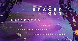 Party Flyer Spaced Out w/ Subjected 11 May '18, 23:00