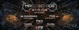 Party Flyer Magic Of The Chaos Free Mind Event 12 May '18, 22:00