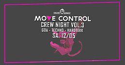 Party Flyer Move Control Crew Night 3. Abfahrt mit GOA Techno Hardtekk 12 May '18, 23:00
